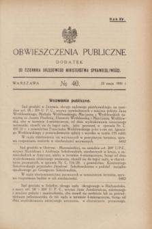 Obwieszczenia Publiczne : dodatek do Dziennika Urzędowego Ministerstwa Sprawiedliwości. R.15, № 40 (20 maja 1931)