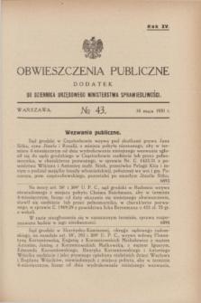 Obwieszczenia Publiczne : dodatek do Dziennika Urzędowego Ministerstwa Sprawiedliwości. R.15, № 43 (30 maja 1931)