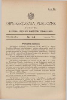 Obwieszczenia Publiczne : dodatek do Dziennika Urzędowego Ministerstwa Sprawiedliwości. R.15, № 44 (3 czerwca 1931)