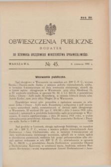 Obwieszczenia Publiczne : dodatek do Dziennika Urzędowego Ministerstwa Sprawiedliwości. R.15, № 45 (6 czerwca 1931)