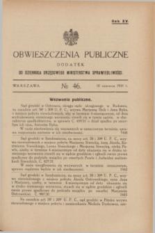 Obwieszczenia Publiczne : dodatek do Dziennika Urzędowego Ministerstwa Sprawiedliwości. R.15, № 46 (10 czerwca 1931)