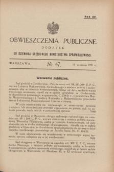 Obwieszczenia Publiczne : dodatek do Dziennika Urzędowego Ministerstwa Sprawiedliwości. R.15, № 47 (13 czerwca 1931)