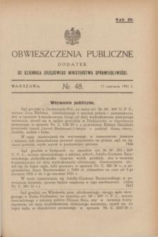 Obwieszczenia Publiczne : dodatek do Dziennika Urzędowego Ministerstwa Sprawiedliwości. R.15,№ 48 (17 czerwca 1931)