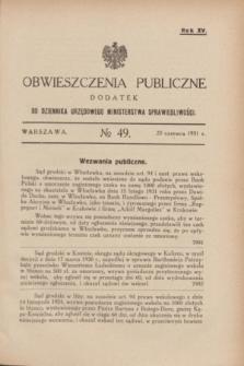Obwieszczenia Publiczne : dodatek do Dziennika Urzędowego Ministerstwa Sprawiedliwości. R.15, № 49 (20 czerwca 1931)