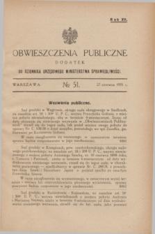 Obwieszczenia Publiczne : dodatek do Dziennika Urzędowego Ministerstwa Sprawiedliwości. R.15, № 51 (27 czerwca 1931)