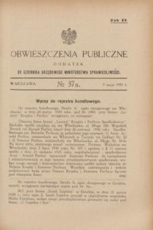 Obwieszczenia Publiczne : dodatek do Dziennika Urzędowego Ministerstwa Sprawiedliwości. R.15, № 37 A (9 maja 1931)