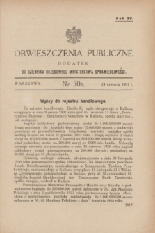 Obwieszczenia Publiczne : dodatek do Dziennika Urzędowego Ministerstwa Sprawiedliwości. R.15, № 50 A (24 czerwca 1931)