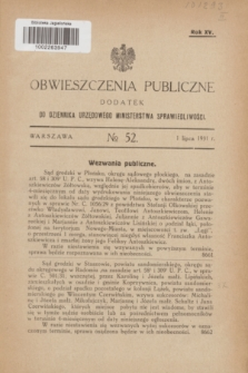 Obwieszczenia Publiczne : dodatek do Dziennika Urzędowego Ministerstwa Sprawiedliwości. R.15, № 52 (1 lipca 1931)