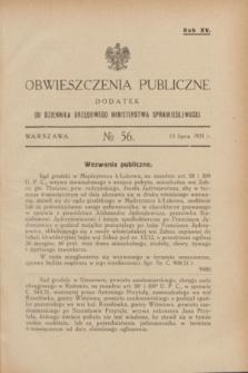 Obwieszczenia Publiczne : dodatek do Dziennika Urzędowego Ministerstwa Sprawiedliwości. R.15, № 56 (15 lipca 1931)