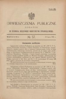 Obwieszczenia Publiczne : dodatek do Dziennika Urzędowego Ministerstwa Sprawiedliwości. R.15, № 57 (18 lipca 1931)