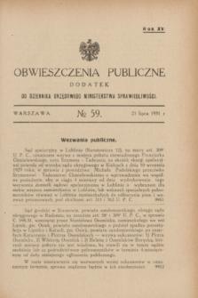 Obwieszczenia Publiczne : dodatek do Dziennika Urzędowego Ministerstwa Sprawiedliwości. R.15, № 59 (25 lipca 1931)