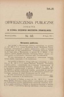 Obwieszczenia Publiczne : dodatek do Dziennika Urzędowego Ministerstwa Sprawiedliwości. R.15, № 60 (29 lipca 1931)