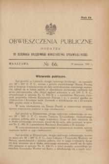 Obwieszczenia Publiczne : dodatek do Dziennika Urzędowego Ministerstwa Sprawiedliwości. R.15, № 66 (19 sierpnia 1931)