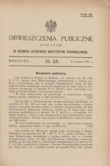 Obwieszczenia Publiczne : dodatek do Dziennika Urzędowego Ministerstwa Sprawiedliwości. R.15, № 68 (26 sierpnia 1931)