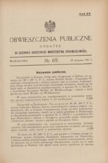 Obwieszczenia Publiczne : dodatek do Dziennika Urzędowego Ministerstwa Sprawiedliwości. R.15, № 69 (29 sierpnia 1931)