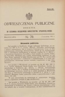 Obwieszczenia Publiczne : dodatek do Dziennika Urzędowego Ministerstwa Sprawiedliwości. R.15, № 70 (2 września 1931)