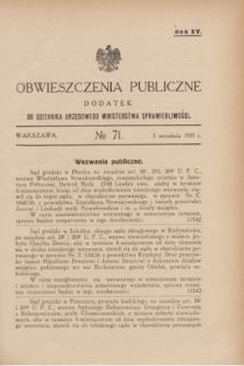 Obwieszczenia Publiczne : dodatek do Dziennika Urzędowego Ministerstwa Sprawiedliwości. R.15, № 71 (5 września 1931)