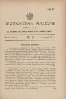 Obwieszczenia Publiczne : dodatek do Dziennika Urzędowego Ministerstwa Sprawiedliwości. R.15, № 75 (19 września 1931)