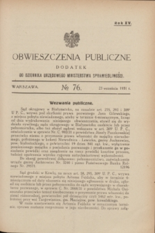 Obwieszczenia Publiczne : dodatek do Dziennika Urzędowego Ministerstwa Sprawiedliwości. R.15, № 76 (23 września 1931)