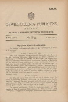 Obwieszczenia Publiczne : dodatek do Dziennika Urzędowego Ministerstwa Sprawiedliwości. R.15, № 54 A (8 lipca 1931)