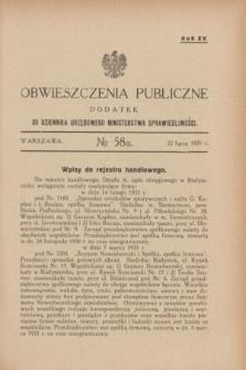 Obwieszczenia Publiczne : dodatek do Dziennika Urzędowego Ministerstwa Sprawiedliwości. R.15, № 58 A (22 lipca 1931)