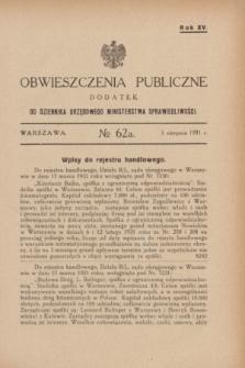 Obwieszczenia Publiczne : dodatek do Dziennika Urzędowego Ministerstwa Sprawiedliwości. R.15, № 62 A (5 sierpnia 1931)