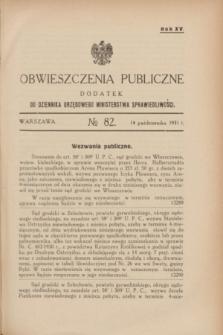 Obwieszczenia Publiczne : dodatek do Dziennika Urzędowego Ministerstwa Sprawiedliwości. R.15, № 82 (14 października 1931)