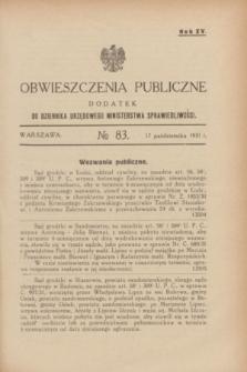 Obwieszczenia Publiczne : dodatek do Dziennika Urzędowego Ministerstwa Sprawiedliwości. R.15, № 83 (17 października 1931)