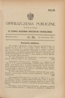 Obwieszczenia Publiczne : dodatek do Dziennika Urzędowego Ministerstwa Sprawiedliwości. R.15, № 86 (28 października 1931)