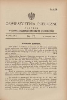 Obwieszczenia Publiczne : dodatek do Dziennika Urzędowego Ministerstwa Sprawiedliwości. R.15, № 92 (18 listopada 1931)
