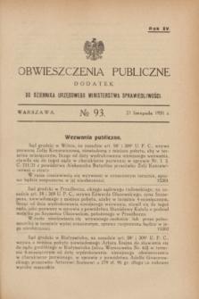 Obwieszczenia Publiczne : dodatek do Dziennika Urzędowego Ministerstwa Sprawiedliwości. R.15, № 93 (21 listopada 1931)