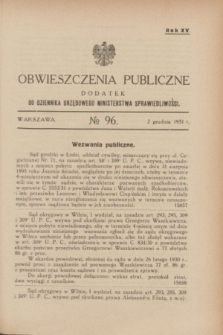 Obwieszczenia Publiczne : dodatek do Dziennika Urzędowego Ministerstwa Sprawiedliwości. R.15, № 96 (2 grudnia 1931)