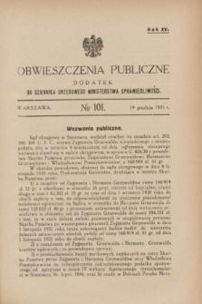 Obwieszczenia Publiczne : dodatek do Dziennika Urzędowego Ministerstwa Sprawiedliwości. R.15, № 101 (19 grudnia 1931)
