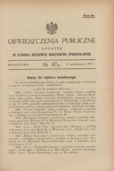 Obwieszczenia Publiczne : dodatek do Dziennika Urzędowego Ministerstwa Sprawiedliwości. R.15, № 87 A (31 października 1931)