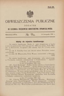 Obwieszczenia Publiczne : dodatek do Dziennika Urzędowego Ministerstwa Sprawiedliwości. R.15, № 91 A (14 listopada 1931)
