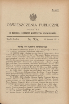 Obwieszczenia Publiczne : dodatek do Dziennika Urzędowego Ministerstwa Sprawiedliwości. R.15, № 93 A (21 listopada 1931)