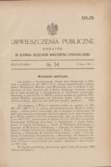 Obwieszczenia Publiczne : dodatek do Dziennika Urzędowego Ministerstwa Sprawiedliwości. R.15, № 54 (8 lipca 1931)