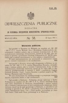 Obwieszczenia Publiczne : dodatek do Dziennika Urzędowego Ministerstwa Sprawiedliwości. R.15, nr 58 (22 lipca 1931)