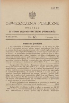 Obwieszczenia Publiczne : dodatek do Dziennika Urzędowego Ministerstwa Sprawiedliwości. R.15, № 63 (8 sierpnia 1931)