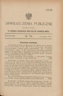 Obwieszczenia Publiczne : dodatek do Dziennika Urzędowego Ministerstwa Sprawiedliwości. R.15, № 74 (16 września 1931)