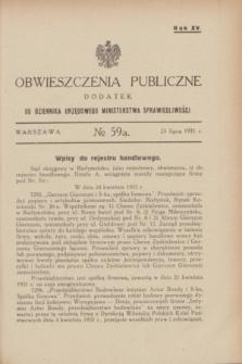 Obwieszczenia Publiczne : dodatek do Dziennika Urzędowego Ministerstwa Sprawiedliwości. R.15, № 59 A (25 lipca 1931)