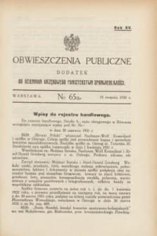 Obwieszczenia Publiczne : dodatek do Dziennika Urzędowego Ministerstwa Sprawiedliwości. R.15, № 65 A (15 sierpnia 1931)