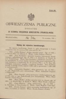 Obwieszczenia Publiczne : dodatek do Dziennika Urzędowego Ministerstwa Sprawiedliwości. R.15, № 74 A (16 września 1931)