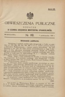 Obwieszczenia Publiczne : dodatek do Dziennika Urzędowego Ministerstwa Sprawiedliwości. R.15, № 80 (7 października 1931)