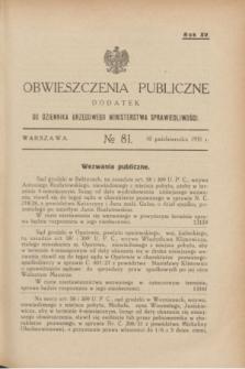 Obwieszczenia Publiczne : dodatek do Dziennika Urzędowego Ministerstwa Sprawiedliwości. R.15, № 81 (10 października 1931)