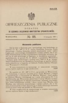 Obwieszczenia Publiczne : dodatek do Dziennika Urzędowego Ministerstwa Sprawiedliwości. R.15, № 88 (4 listopada 1931)