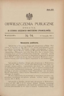 Obwieszczenia Publiczne : dodatek do Dziennika Urzędowego Ministerstwa Sprawiedliwości. R.15, № 94 (25 listopada 1931)