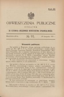 Obwieszczenia Publiczne : dodatek do Dziennika Urzędowego Ministerstwa Sprawiedliwości. R.15, № 95 (28 listopada 1931)