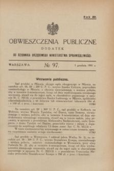 Obwieszczenia Publiczne : dodatek do Dziennika Urzędowego Ministerstwa Sprawiedliwości. R.15, № 97 (5 grudnia 1931)