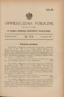 Obwieszczenia Publiczne : dodatek do Dziennika Urzędowego Ministerstwa Sprawiedliwości. R.15, № 104 (30 grudnia 1931)